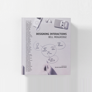 Book, Designing Interactions, 2007