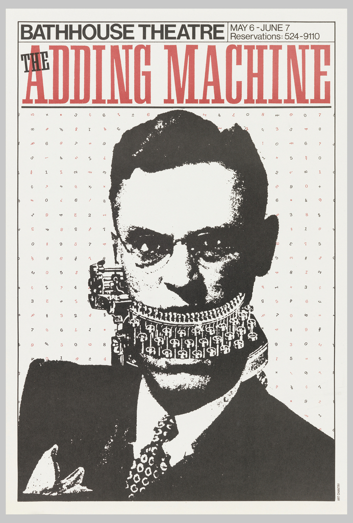 "Poster advertising ""The Adding Machine"", opening at the Bathhouse Theatre.  Features a print in black of a suited man, facing forward, with glasses and parted hair.  His mouth forms they keyboard of a typewriter, the advancing mechanism at his right jaw.  Mathematical symbols and numerals in black and red appear in a grid pattern behind the figure.  Title of the show appears in red."