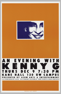 "Poster advertising ""An Evening with Kenny G"", presented by ASUW Arts & Entertainment.  Features frontal portrait closeup of Kenny G, printed in blue.  Rectangular portrait set in orange background.  Text centered in bottom half of the poster in black."