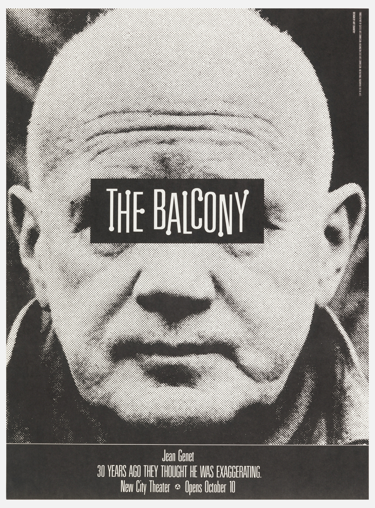 "Poster advertising Jean Genet's ""The Balcony"" opening at The New City Theater.  Features front profile of elderly man with title, white text, within black bar covering the man's eyes."