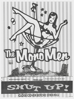 "Poster advertising the album ""Shut Up!"" by The Mono Men.  Features the reclining figure of a woman in a bikini, drinking a martini, inside of a martini glass."