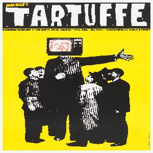 Poster advertising a theatrical production of Tartuffe. Printed in white ink, large text, against a black band across the upper portion of the design: TARTUFFE. Printed in yellow ink, small text, upper left: MOLIERE'S. Below, against a yellow background, six figures appear in black and white: five boys surrounding a preacher clutching a cross and with a television head showing a light red face of a man on the screen. Two of the boys are in profile and have stars over their eyes.