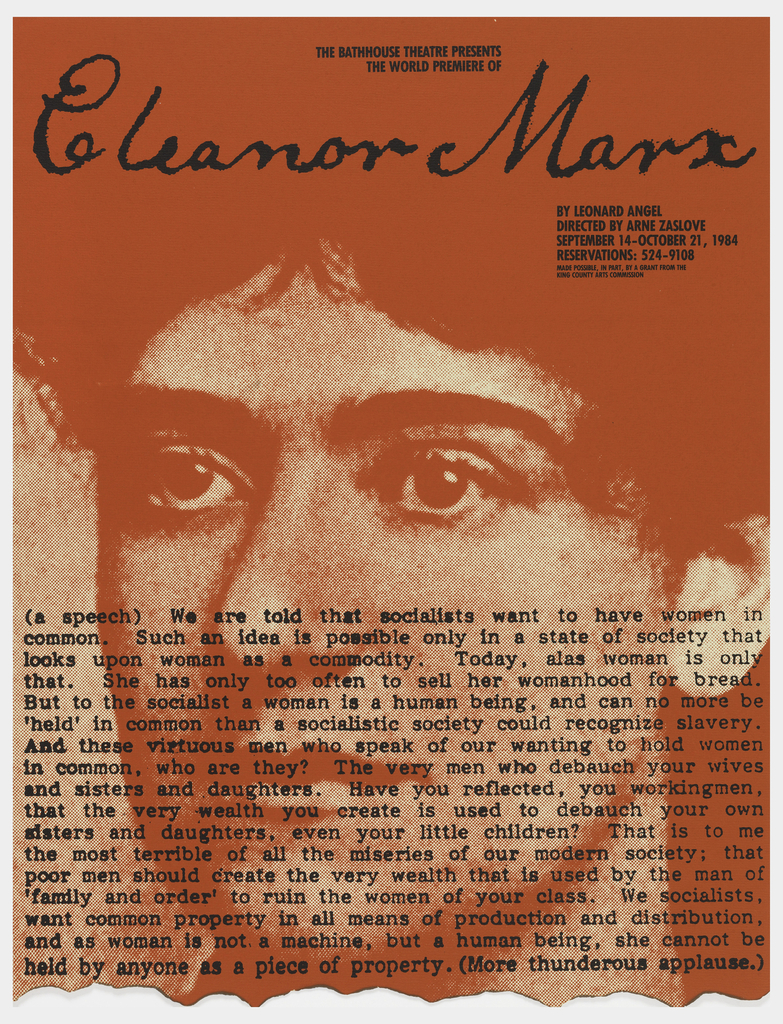 """Poster advertising Leonard Angel's """"Eleanor Marx"""" opening at The Bathhouse Theatre.  Features three-quarter profile, in red, of a woman's face.  Superimposed with black text from play's dialogue."""