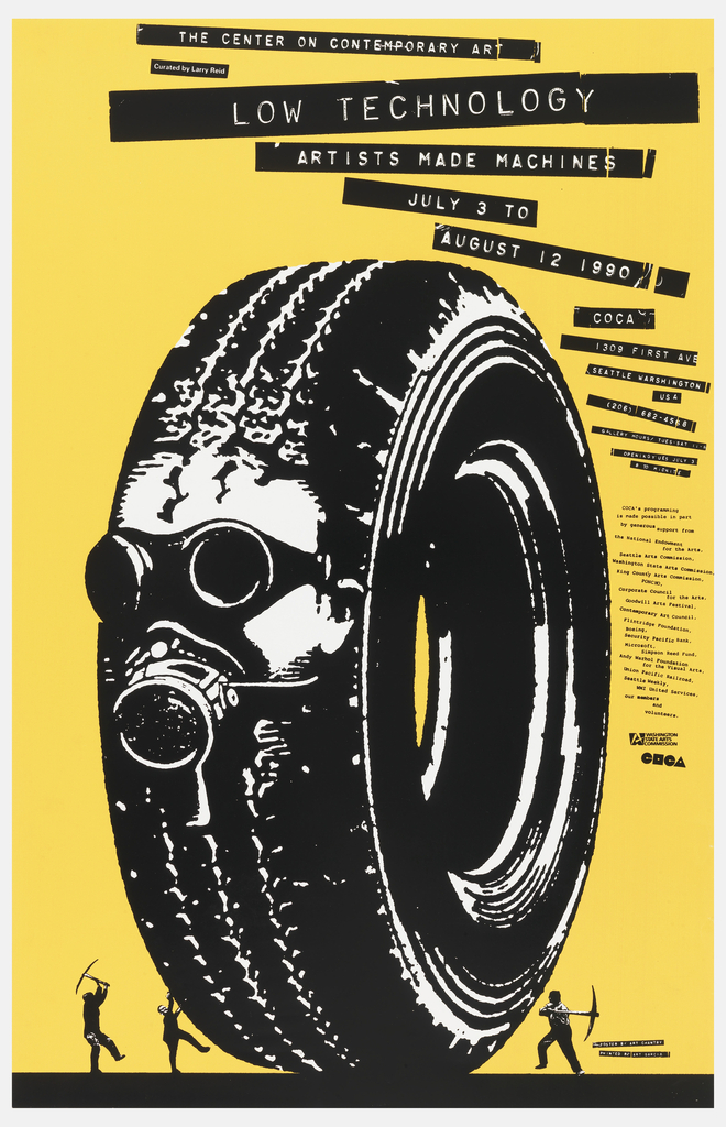 "Poster advertising ""Low Technology:  Artists Made Machines"", curated by Larry Reid at the Center on Contemporary Art.  Features a tire, printed in black against orange background.  A face in a gas mask emerges from the treads at the center of the tire.  Two men with pickaxes, in miniature, assault the tire as another tries to scale its side."