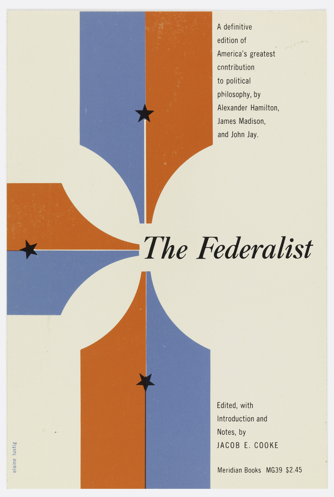 """Cover design for """"The Federalist,"""" edited by Jacob E. Cooke. Three panels composed of two colors, red and blue, with black stars at center, each pointing to the title at center. Printed black text."""