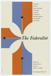 "Cover design for ""The Federalist,"" edited by Jacob E. Cooke. Three panels composed of two colors, red and blue, with black stars at center, each pointing to the title at center. Printed black text."