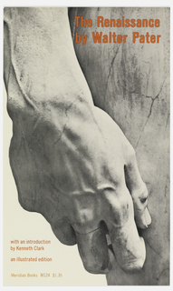 "Cover design for ""The Renaissance,"" by Walter Pater. Features black and white photograph detail of Michelangelo's statue of David, hand and part of upper leg. Text in red."