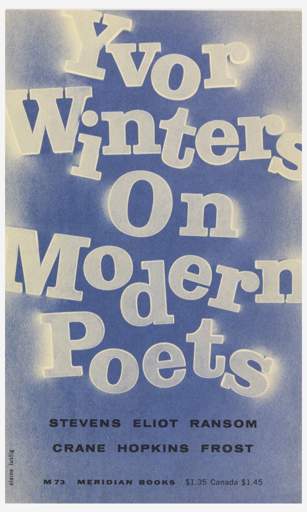 "Cover design for ""On Modern Poets,"" by Yvor Winters. Printed in large white letters on lavender ground: Yvor / Winters / On / Modern / Poets. The edges of the white letters on the right and left side of the cover are surrounded by a white shadowy haze. Smaller text is printed in black below."