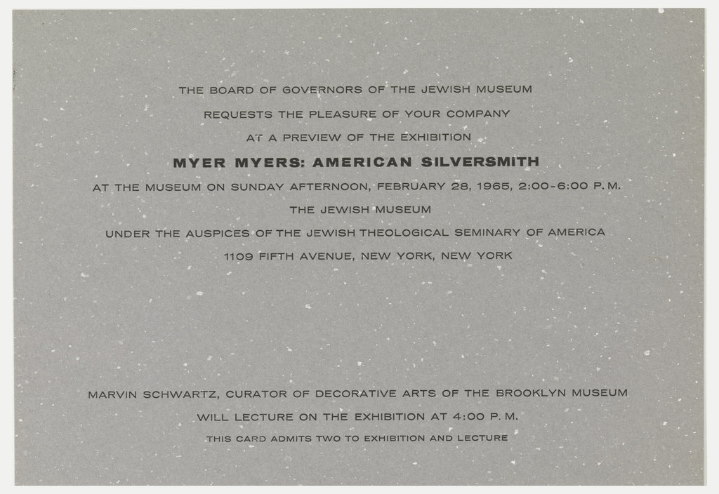 Gray print invitation with eight lines of printed black text at upper center, address of the Jewish Museum, New York, NY; three lines of printed text at bottom center.