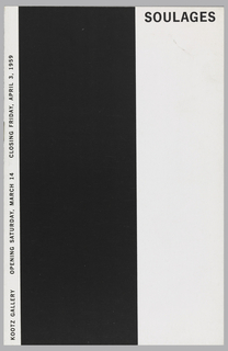 Vertical format brochure booklet for Soulages exhibition at Kootz gallery. Both front and back cover have a 3-inch bar of black ink on the left, white paper at the left margin and at the right; printed text on white part only. Inside are pictures, text, and checklist for the Soulages paintings. Verso: gallery address and artist listing.