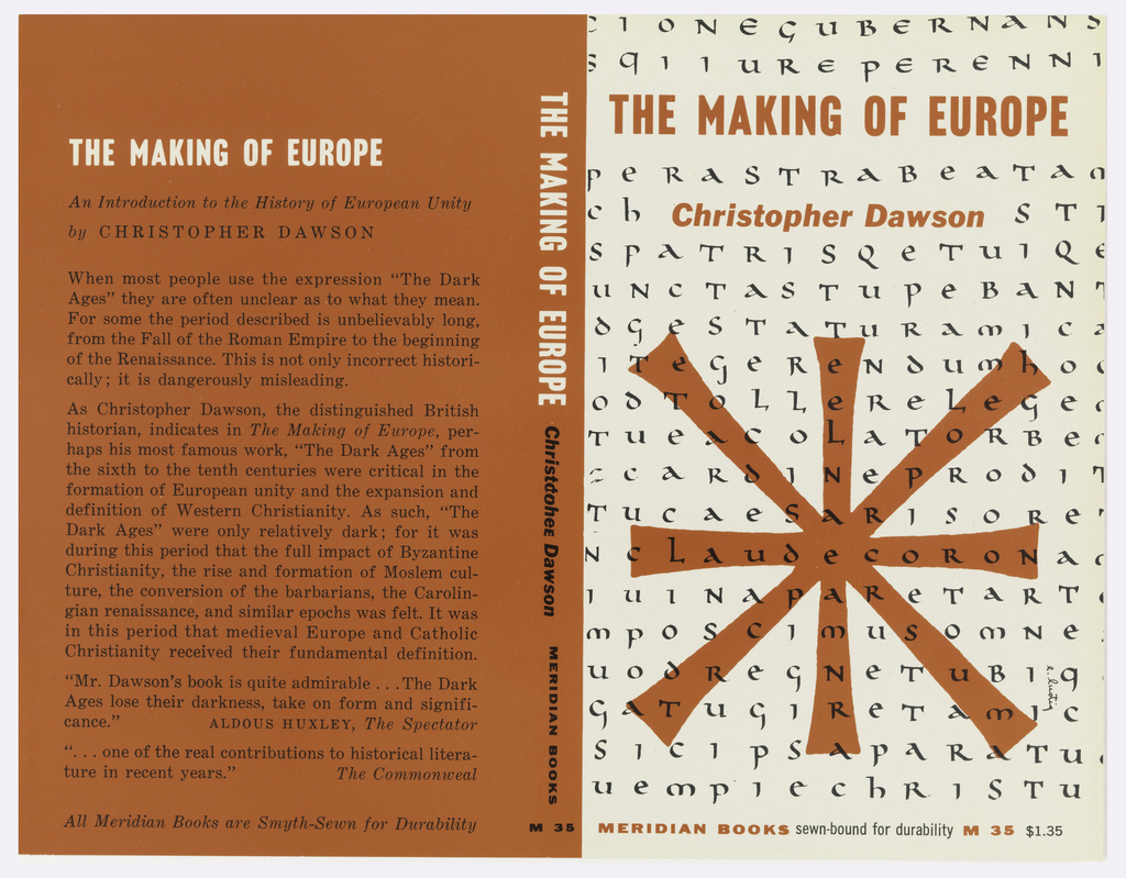 """Cover design for """"The Making of Europe,"""" by Christopher Dawson. On white ground, black allover text; large asterisk at center in orange with orange title and author text. Orange back cover with title in white, printed description and critical reviews in black."""