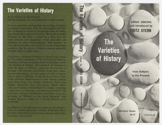 "Cover design for ""The Varieties of History: from Voltaire to the Present"", edited by Fritz Stern. The front cover features monochromatic black and gray rocks on a white surface, shadows stretching towards the bottom left.  Back cover features dark green background printed over with white and black text with book description."