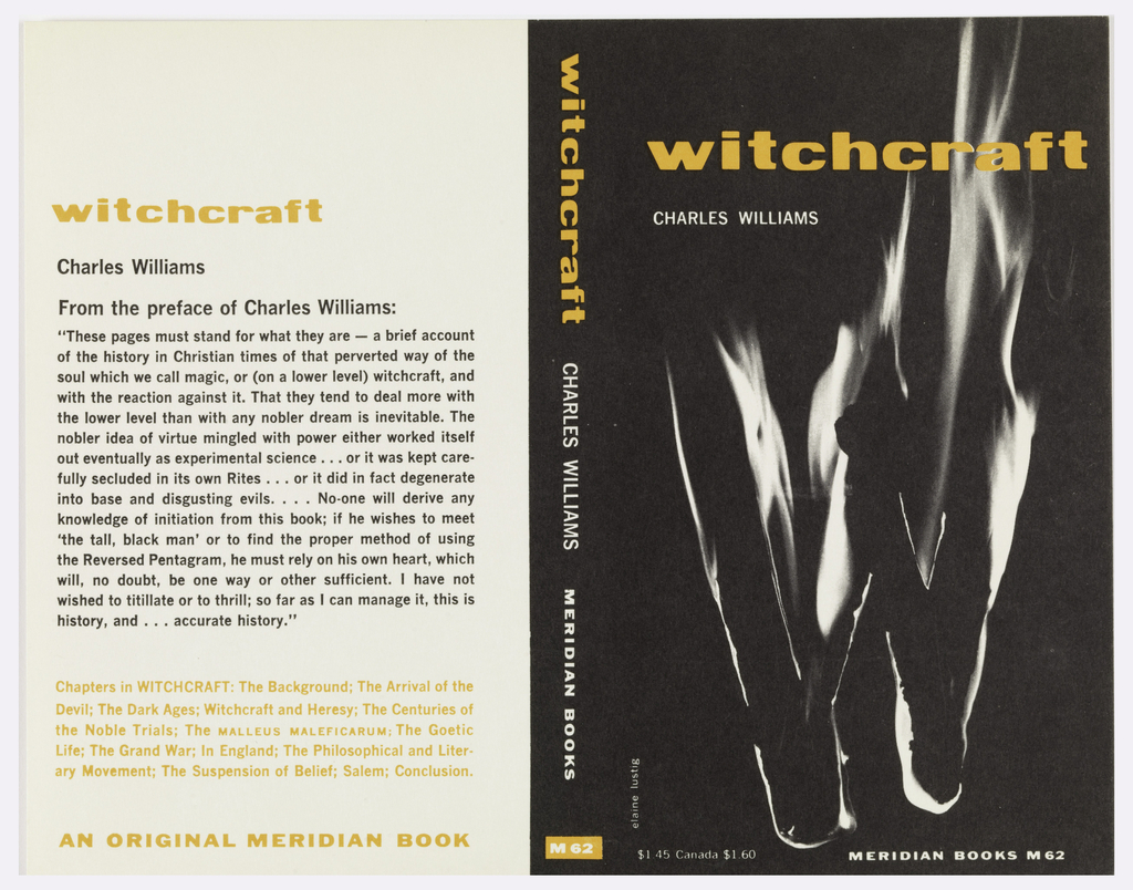 "Book cover for ""Witchcraft"" by Charles Williams. Front cover, in black, features a burning ""W"" in white, the title printed in yellow-orange along the top of the cover.  Back cover features black and yellow-orange text on white background with an excerpt of the book's preface."