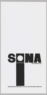 "Letterhead for SONA The Golden One, Handicrafts and Handlooms Center, 11 East 55 Street. Black printed text on white ground at lower third of the composition.Large black block letters ""SONA,"" the ""O"" represented with a black square containing a white circle. Below the ""O,"" a vertical rectangle in the same width stretches to the bottom of the composition. Printed black text at lower right and bottom center."