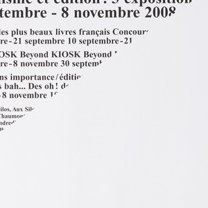 Poster depicts tapestry of printer's marks with text on lower left verso to be folded up on right side for exhibition purposes. Verso text advertises a series of exhibitions on editorial design held in 2008 in the town of Chaumont, France.