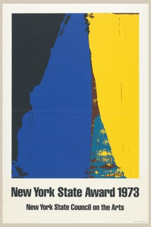 Poster features a painting of abstract forms in cobalt blue, black and yellow. Below, in black ink: New York State Award 1973 / New York State Council on the Arts