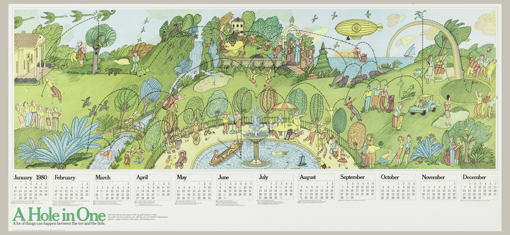 Horizontal calendar with image of a park filled with people, trees, houses, a fountain. Below are the months of the year. Lower left, in green: A Hole in One / A lot of things can happen between the tee and the hole.