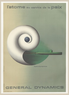 Poster depicts a nautilus shell with a submarine and a globe; upper margin: USS Nautlus; lower margin: GENERAL DYNAMICS.