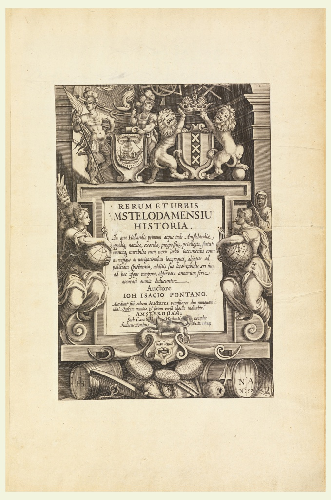 Title page for RERUM ET URBIS / MSTELODAMENSIU / HISTORIA…, surrounded by different symbols and genies, coats of arms with two lions, soldiers, etc.