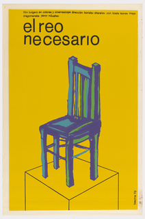"On a yellow ground, black text in upper margin: ""film bulgaro en colores y cinemascope dirección: borislav sharaliev con: kosta tsonev maya / dragomanska yavo milushev / el reo / necesario."" At center, blue chair with green and purple highlights atop a cube."