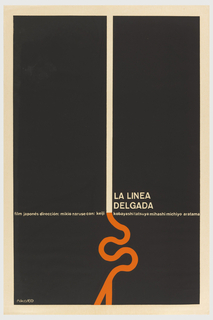 "On a black printed background, a slightly off-centered white line running vertically terminates in an orange ""S""-shaped curve that is forked at the lower edge. In white: LA LINEA / DELGADA / film japonés dirección: mikio naruse con keiji kobayashi tatsuya mihashi michiyo aratama. (The Thin Line)"