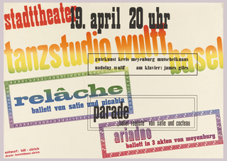 "A mixture of different type fonts arranged on a diagonal opposition with rectilinear text blocks. Printed in ""split-fountain"" which produces color transitions from red at top left, through orange, yellow to green, blue, lavender and violet at bottom right corner. The date is printed in black at top center."