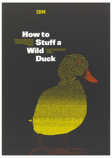 On black ground, a duck shape composed of yellow text which gets denser at the duck's lower body. Text in yellow: IBM; in white: How to / Stuff a / Wild / Duck; blocks of yellow text.