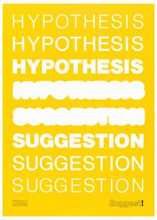 On yellow ground, white text in row: HYPOTHESIS four times; SUGGESTION four times. Lower left in black: IBM [logo]; lower right: Suggest!