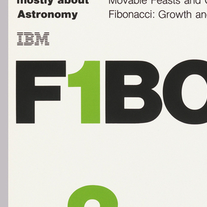 On white ground, blocks of black text above: A series of / FIVE / EXHIBITIONS / mostly about / Astronomy / IBM [logo]. Across poster, in black and green: F1BONACCI. Below the green '1' is 2, 3, 5, and 8 in green.