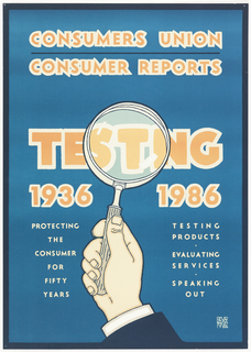 Orange letters on blue background advertise the Consumers Union Consumer Reports.  A right hand focuses a magnifying glass over the center of the composition.