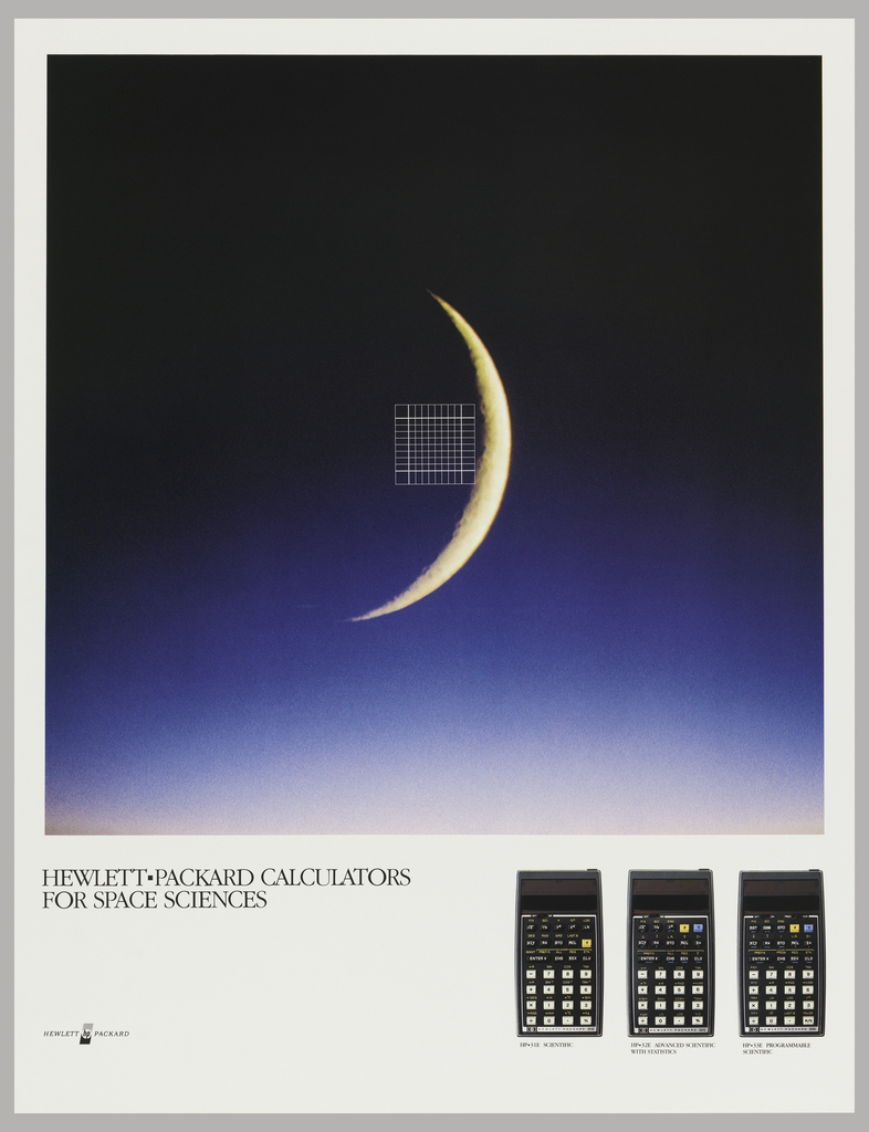 Poster on white ground featuring an image of a crescent moon with a white grid next to it against a dark blue-black sky. In black text in margin: HEWLETT PACKARD CALCULATORS / FOR SPACE SCIENCES; photographs of three calculators at lower right; HP logo lower left.