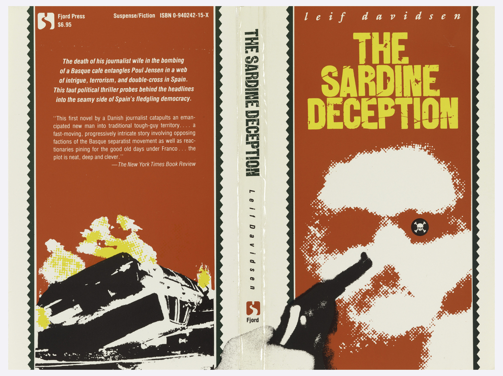 Book cover in red with graphics in black, white, and yellow. On front cover: leif davidsen / THE / SARDINE / DECEPTION; a man's face with a skull and crossbones as one of his eyes, a hand holding a revolver pointed at the man's face. On back cover: text in white with a turned over car and flames in lower section.