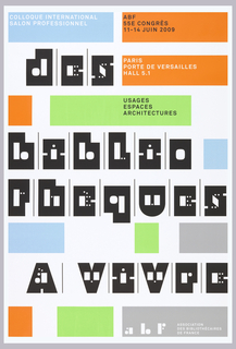 "Poster featuring the text ""des bibliothéques a vivre"" in graphic white and black letterforms.  Neon green, orange, blue and gray rectangles contain additional white and black text with the details of the conference."