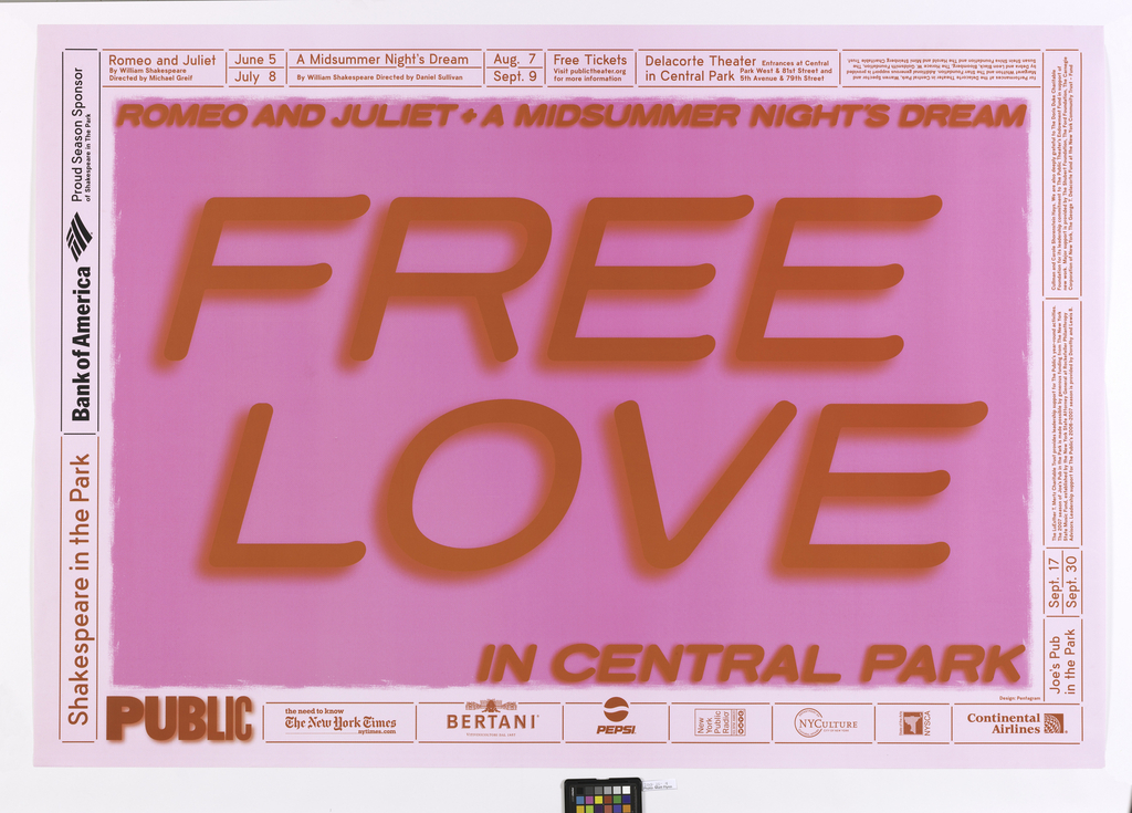 In pink and red, framed by border of text on light pink ground: Shakespeare in the Park [sponsors], PUBLIC. In center: ROMEO AND JULIET + A MIDSUMMER NIGHT'S DREAM / FREE / LOVE / IN CENTRAL PARK.