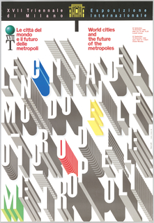 "Exhibition catalogue cover for the 17th Triennale di Milano. The upper margin reads, ""Triennale di Milano."" Below, on a white background are the letters ""Le Città Del Mondo e Il Futuro delle Metropoli"" all in block capitals, arranged into four rows, and elevated to different heights to imitate skyscrapers and modernist buildings. The letter 'C' in the first row is in blue, the letter 'E' in the second row is in yellow, the letter 'O' in the third row is in red, and the letter 'M' in the fourth row is in green."