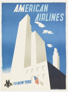 Image consists of abstract New York skyscrapers dominating the center.  At lower right, the American flag hangs from a building. In bold block print in light blue and white, upper right: AMERICAN / AIRLINES; in blue, lower left: TO NEW YORK; lower left, the American Airlines logo.