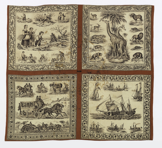 Panel of printed cotton with four boys' handkerchiefs which were never cut into individual squares. The fabric was hemmed, embroidered with initials and used as a man's handkerchief. The upper left square contains a scene of children at work and play. The upper right square features two giraffes surrounded by other animals, including a lion, a tiger, an armadillo, and a gazelle. The lower left square shows horses and various horse-drawn carriages, and the lower right a variety of sailing ships. All printed in black on a white ground, with red borders.