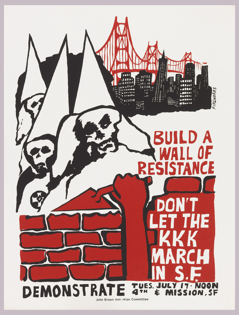 Arm holding a trowel raised from behind a brick wall to group of Klan members, with city skyline and Golden Gate Bridge in background Ad for demonstration in San Francisco; for John Brown Anti-Klan Committee