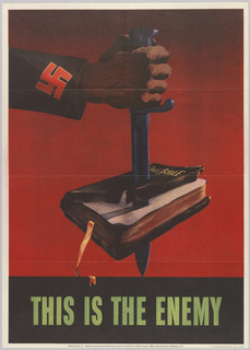 "An arm with swastika on the sleeve of his uniform stabs the center of the Holy Bible with a dagger. The scene is set against a red background. In the lower margin is the following text, ""This is the enemy"" all in block capitals."