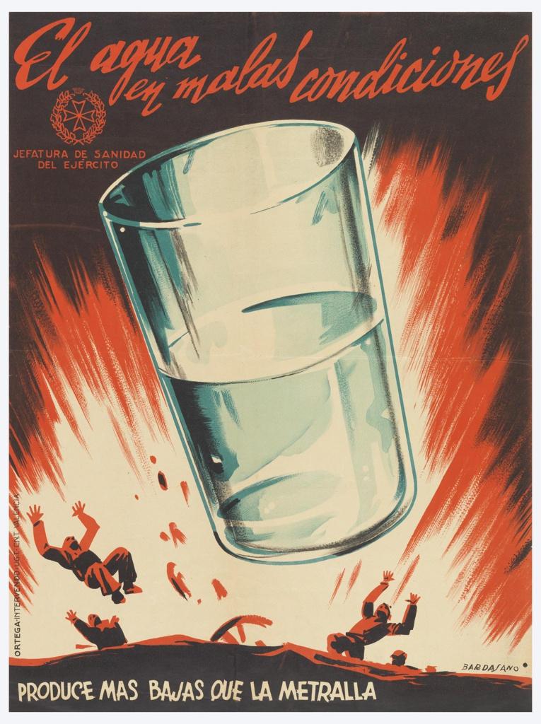 A large drinking glass blasts forward from explosion; red sparks on black background; two male figures below the glass fly outward. Text in red script, top: El agua/ en malas/ condiciones; Text in white caps, lower left: PRODUCE MAS BAJAS QUE LA METRALLA. (Poisoned water causes more casualties than the bullets)