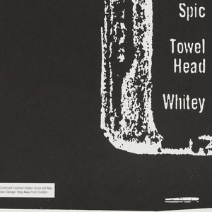 Poster in black with printed white baby bottle; instead of volume quantities, it features a list of derogatory and racial names for minorities in America. In lower left, a warning sign.