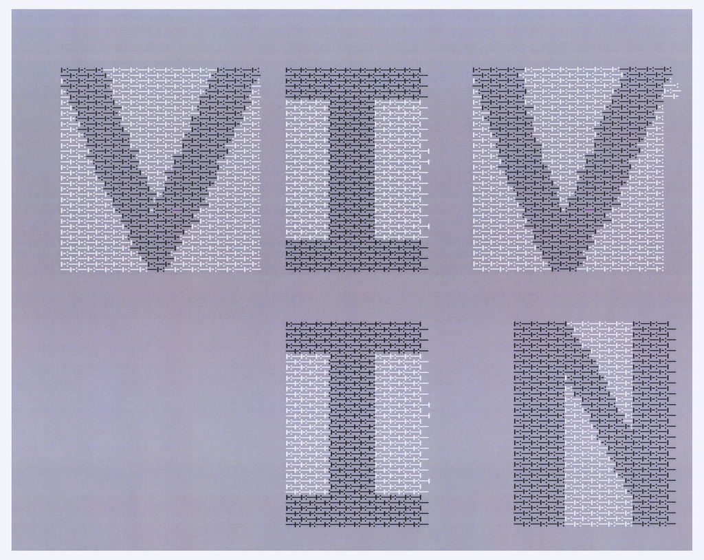 "Five letters printed in black on rectangular white ground. Letter and ground comprised of series of dots and dashes seen elsewhere in group. They appear in two rows, oriented vertically, with ""VIV"" on the top row, and ""IN"" on the bottom row (anchored right)."