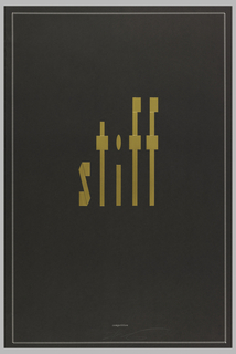 "Vertical format. In large gold typography, the work ""stiff"" is spelled out in the center of a dark gray background. At bottom, in small gold typography, the word ""competition."" A border motif of short white lines frames both words."