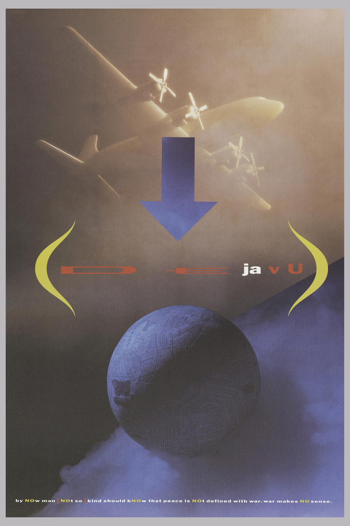 """Vertical format, composition made up of tyopography and photoillustrated imagery. A gradient blue arrow at upper center points down to printed text, in red and white, spelling out """"De ja vu,"""" framed by two yellow parentheses. At top, a hazy view of a propeller airplane in a light brown color above a blue gradient sphere at bottom, itself against the surface of a much larger - partically depicted - blue gradient sphere. Sphere at bottom covered in strips of newspaper, suggesting papier mache. At left of the sphere, an applied butterfly sticker. Printed text in white, yellow, and red at bottom. Verso: Against a pale blue background of a close up of a piece of satin-like material, large light blue and gray block letters in upper quadrant spell: hate / kills / love. In blue and black at center in black brackets """"im er ur luv."""" Vertically, down center of sheet a large cross is supperimposed on text. Below cross at right: march 31 is easter"""