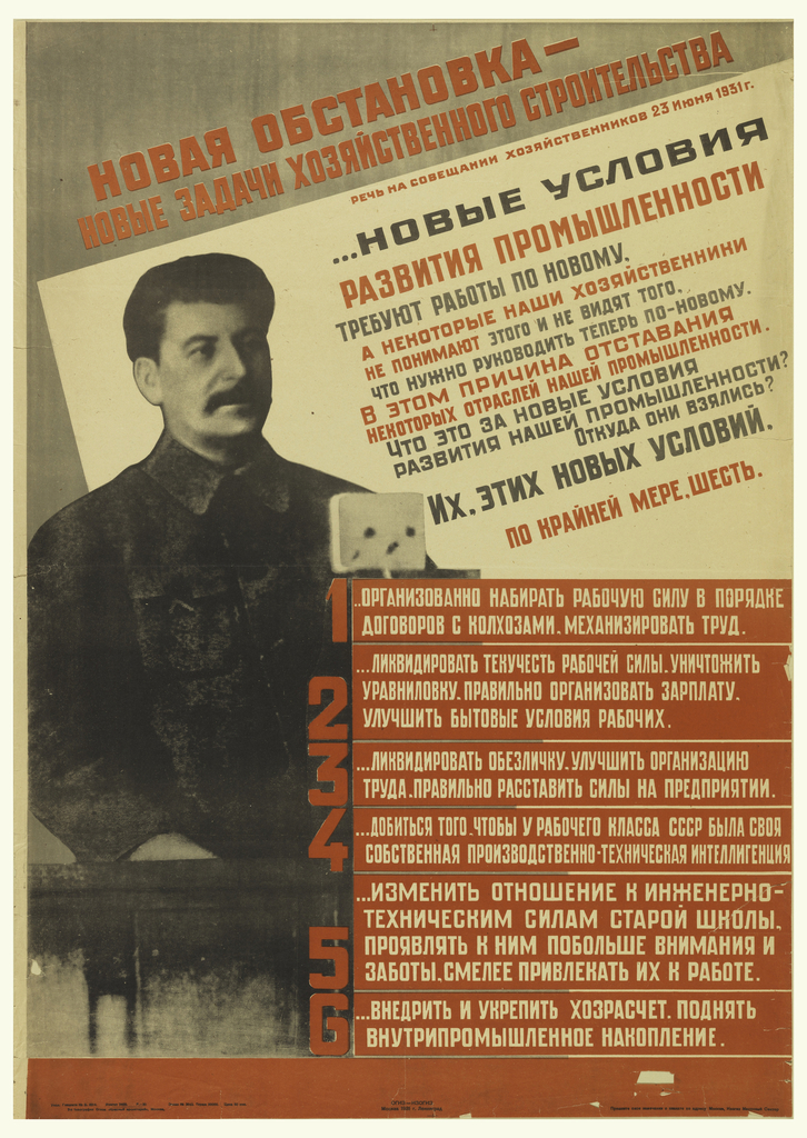 "Six blocks of text outlining Stalin's 1931 ""Six Conditions"" speech overlap a black and white photo of Stalin.  Additional quotes from the speech, printed in red and black Cyrillic appear to the right of Stalin's head at an angle against a cream-colored section. Above this, the speech's title appears in red, against a grey background."