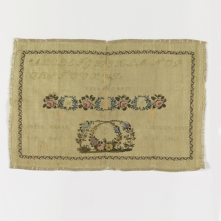 "Inscription: ""Chere maman fait par Caroline Dunn l'an 1828.""  Alphabets, numbers, wreaths of flowers, medallions with birds, trees and flowers, all in a floral border.  Bound in pink ribbon."
