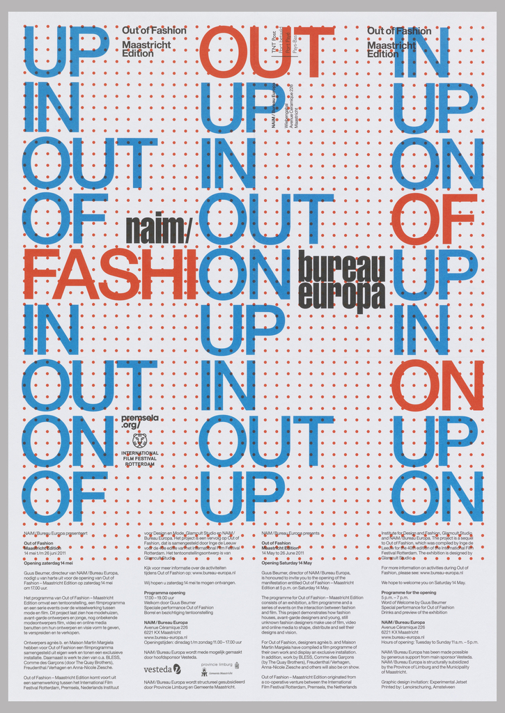 """The words """"UP,"""" """"IN,"""" and """"OUT"""" appear in multiple iterations in large blue and red type, arranged into three columns. Beneath these, smaller black text is printed in four short columns. The white ground is printed with a grid of small dots. The poster was designed to advertise an exhibition at NAiM / Bureau Europa."""