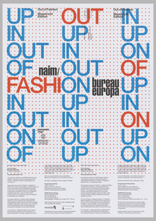 "The words ""UP,"" ""IN,"" and ""OUT"" appear in multiple iterations in large blue and red type, arranged into three columns. Beneath these, smaller black text is printed in four short columns. The white ground is printed with a grid of small dots. The poster was designed to advertise an exhibition at NAiM / Bureau Europa."