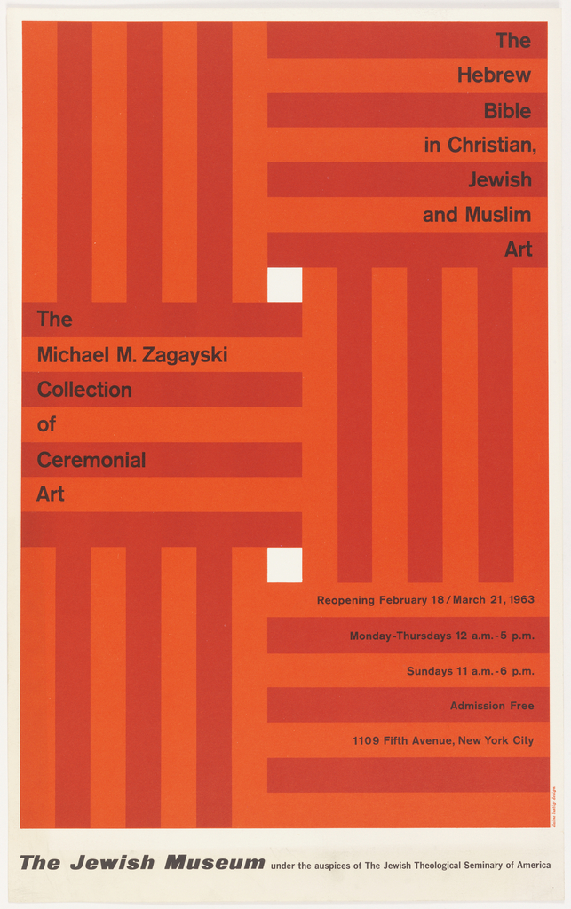 The exhibition poster features a pattern consisting of bands of red and orange stripes, alternating vertically and horizontally across the composition. Two white squares, one at upper center, and one at lower center, are vertically aligned. Printed black text appears at upper right, center left, and lower right. A horizontal margin of white is at the bottom with black printed text.