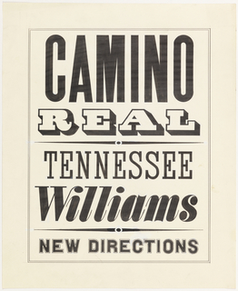 "Book cover design for ""Camino Real."" The page has a double line border framing the words and a horizontal line separating Camino Real from Tennessee Williams and a line separating Tennessee Williams form New Directions."